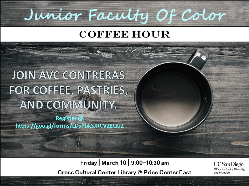 Junior Faculty of Color Coffee Hour