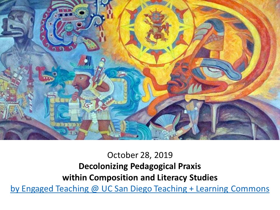 Decolonizing Pedagogical Praxis graphic